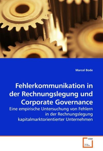 Fehlerkommunikation in der Rechnungslegung und Corporate Governance