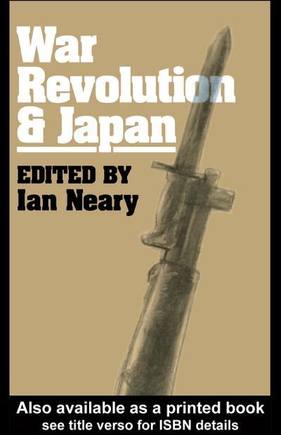 War, Revolution and Japan
