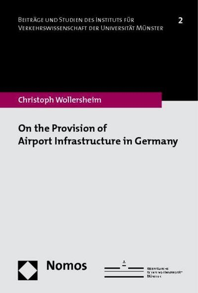 On the Provision of Airport Infrastructure in Germany