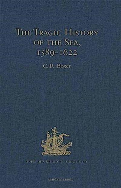 Tragic History of the Sea, 1589-1622