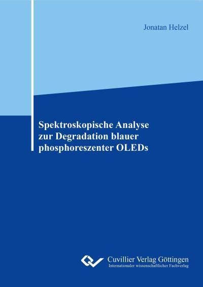 Spektroskopische Analyse zur Degradation blauer phosphoreszenter OLEDs