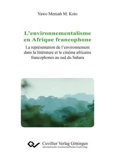 L'environnementalisme en Afrique francophone