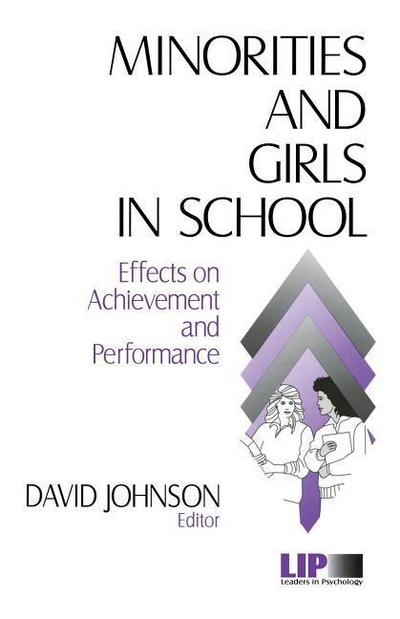 Minorities and Girls in School: Effects on Achievement and Performance