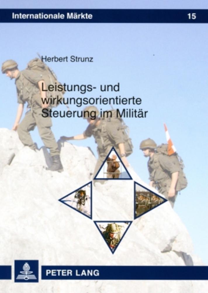 Leistungs- und wirkungsorientierte Steuerung im Militär Herbert Strunz