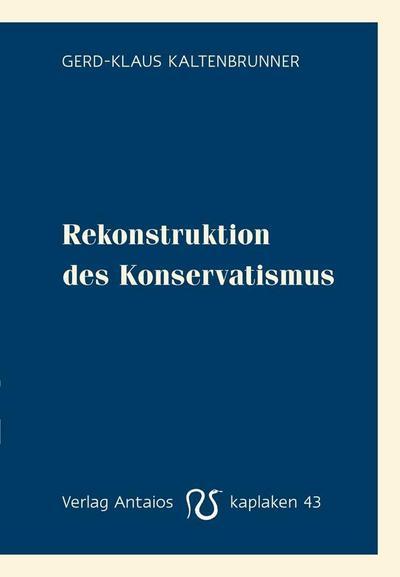 Rekonstruktion des Konservatismus