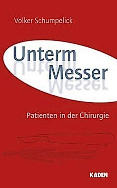 Unterm Messer. Bd.1