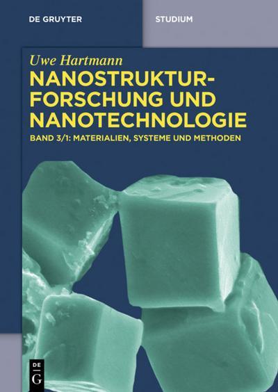 Nanostrukturforschung und Nanotechnologie. Bd.3/1