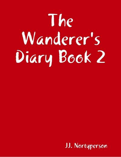 The Wanderer's Diary Book 2