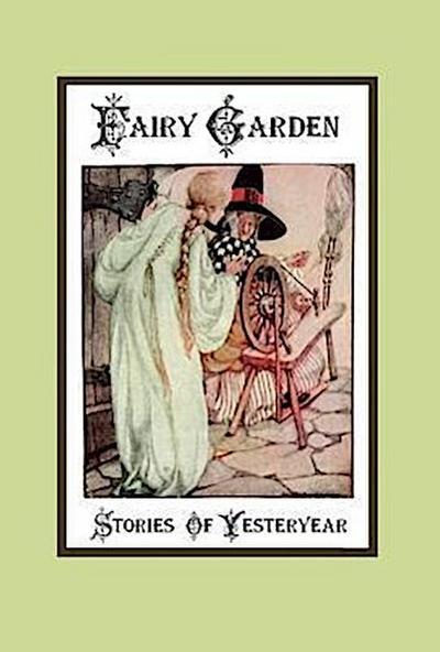 Fairy Garden - Stories of Yesteryear
