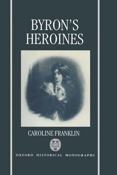 Byron's Heroines