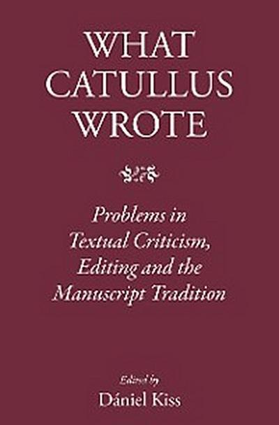 What Catullus Wrote