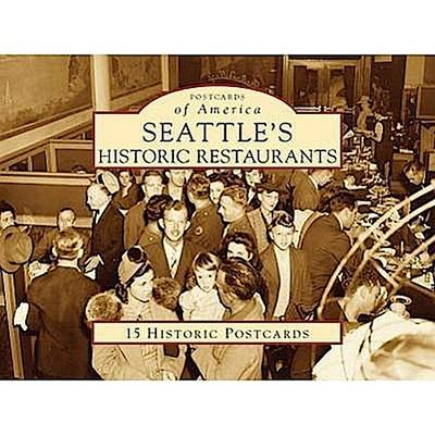 Seattle's Historic Restaurants