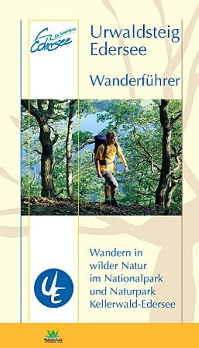Urwaldsteig Edersee. Wanderführer