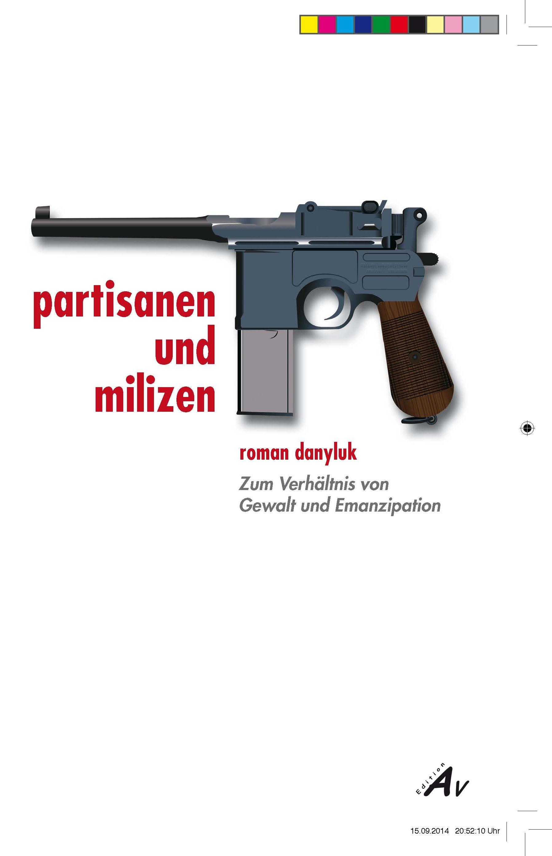 Partisanen und Milizen | Roman Danyluk |  9783868411003