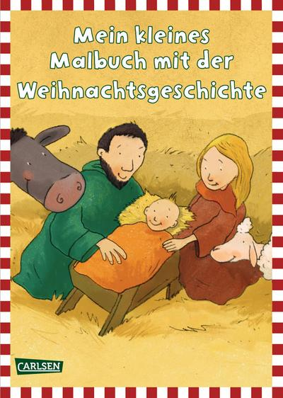Weihnachtsgeschichte   ; Mein kleines Malbuch ; Ill. v. Schober, Michael; Deutsch; ca. 24 S. -