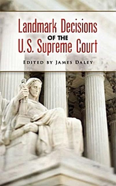 Landmark Decisions of the U.S. Supreme Court