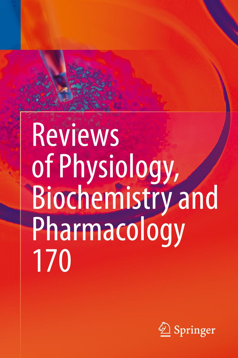 Reviews of Physiology, Biochemistry and Pharmacology Vol. 170 Bernd Nilius