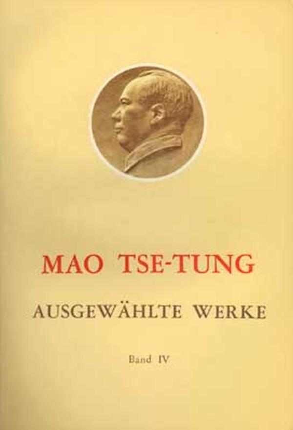 Ausgewählte Werke 4 Tse-tung Mao