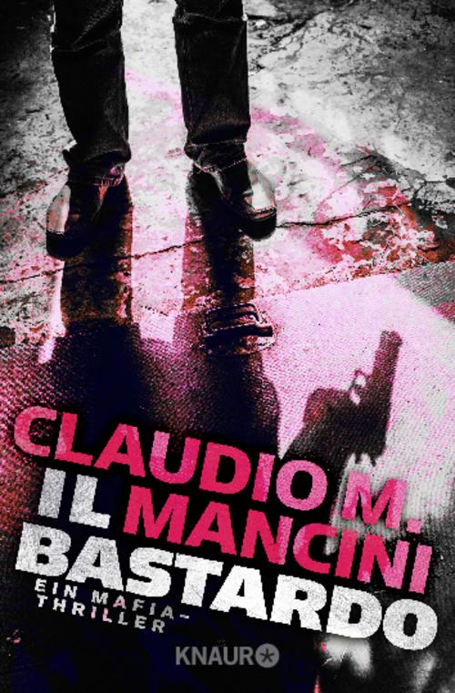 Il Bastardo, Claudio M. Mancini