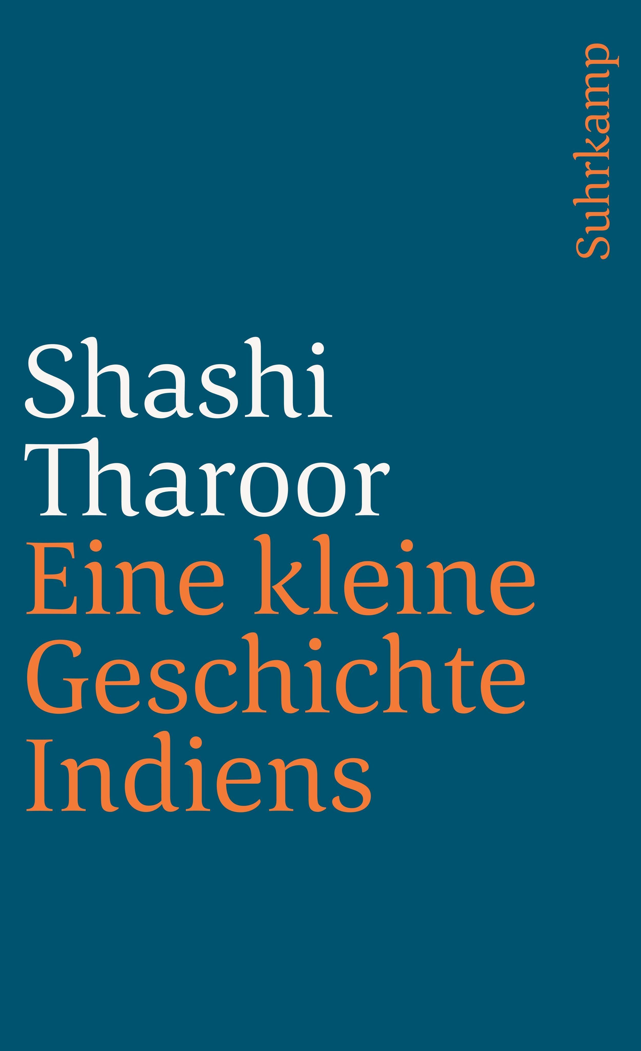 Shashi Tharoor ~ Eine kleine Geschichte Indiens 9783518456781