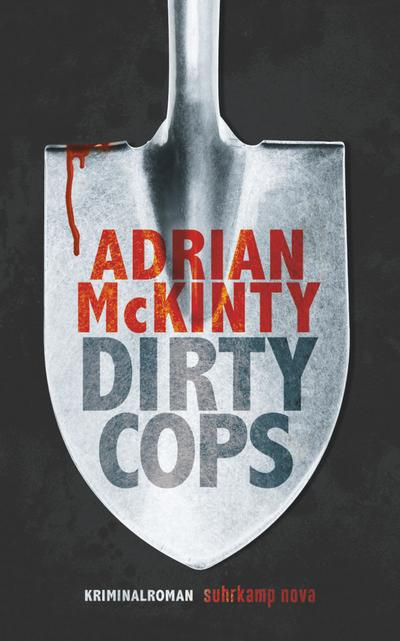 Dirty Cops: Kriminalroman (Sean-Duffy-Serie)