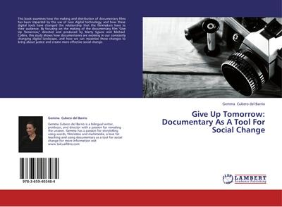 Give Up Tomorrow: Documentary As A Tool For Social Change