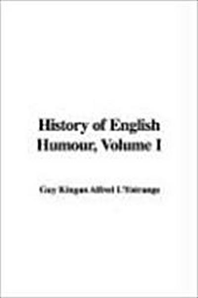 History of English Humour, Volume I
