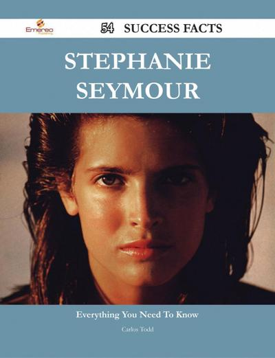 Stephanie Seymour 54 Success Facts - Everything you need to know about Stephanie Seymour