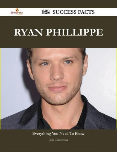 Ryan Phillippe 142 Success Facts - Everything you need to know about Ryan Phillippe