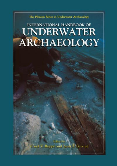 International Handbook of Underwater Archaeology, 2 Vols.