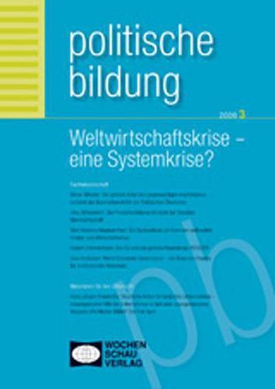 Weltwirtschaftskrise - Eine Systemkrise?