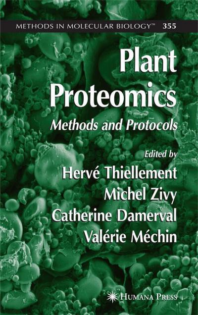 Plant Proteomics: Methods and Protocols