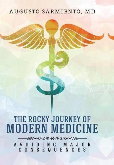 The Rocky Journey of Modern Medicine