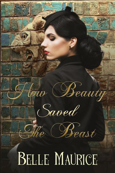 How Beauty Saved the Beast