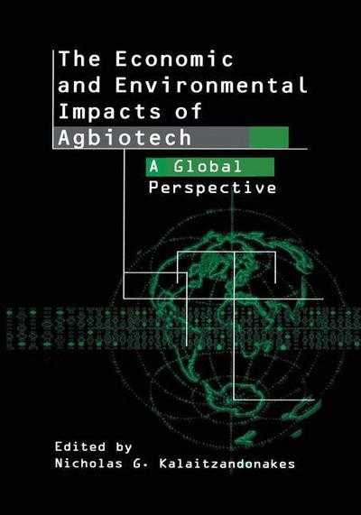 The Economic and Environmental Impacts of Agbiotech