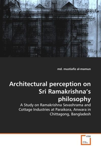 Architectural perception on Sri Ramakrishna's philosophy