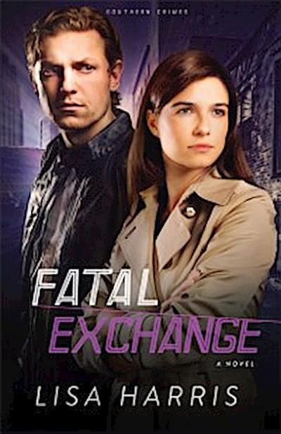 Fatal Exchange (Southern Crimes Book #2)