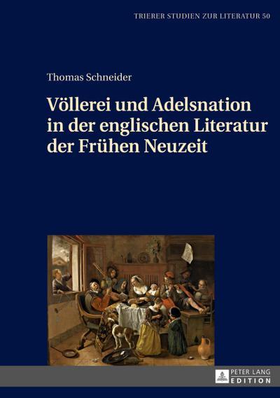 Völlerei und Adelsnation in der englischen Literatur der Frühen Neuzeit