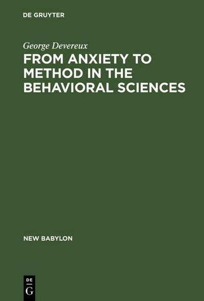 From Anxiety to Method in the Behavioral Sciences
