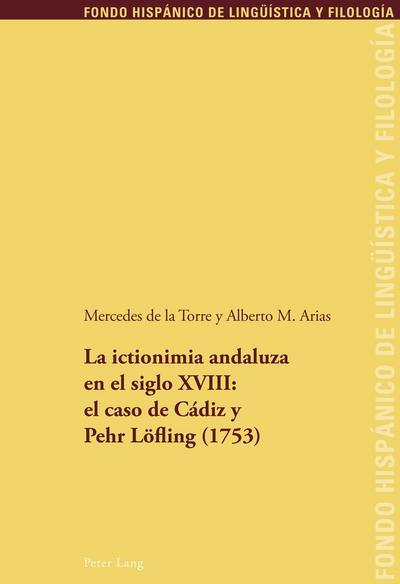 La ictionimia andaluza en el siglo XVIII: el caso de Cádiz y Pehr Löfling (1753)