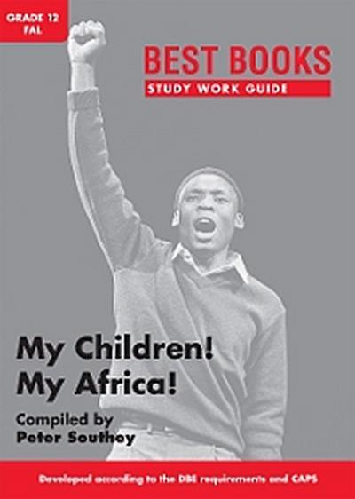 Best Books Study Work Guide: My Children! My Africa!