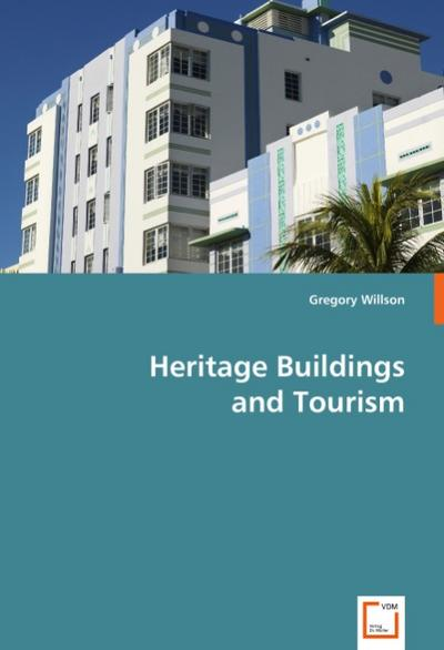Heritage Buildings and Tourism