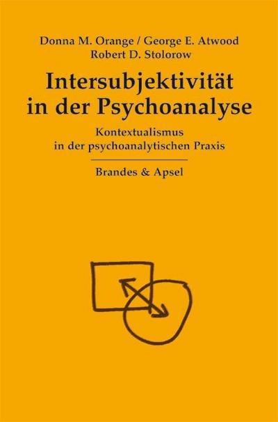 Intersubjektivität in der Psychoanalyse