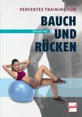 Perfektes Training für Bauch und Rücken; Deut ...
