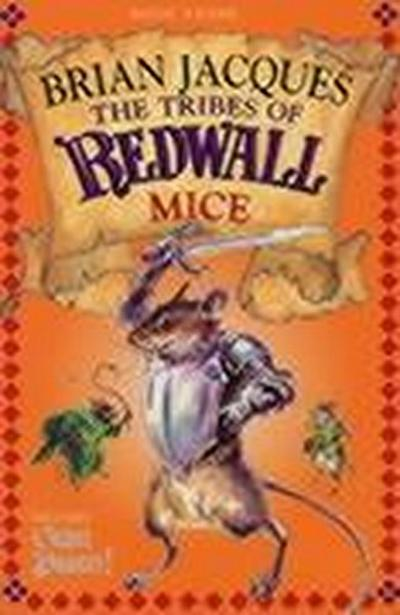 The Tribes Of Redwall: Mice