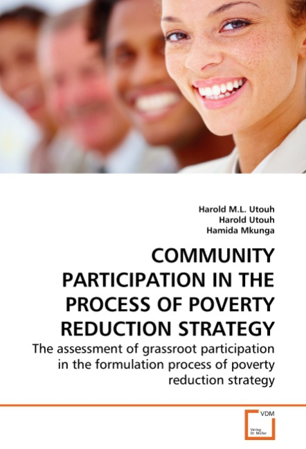 COMMUNITY PARTICIPATION IN THE PROCESS OF POVERTY REDUCTION  ... 9783639284980