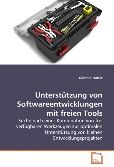 Unterstützung von Softwareentwicklungen mit freien Tools