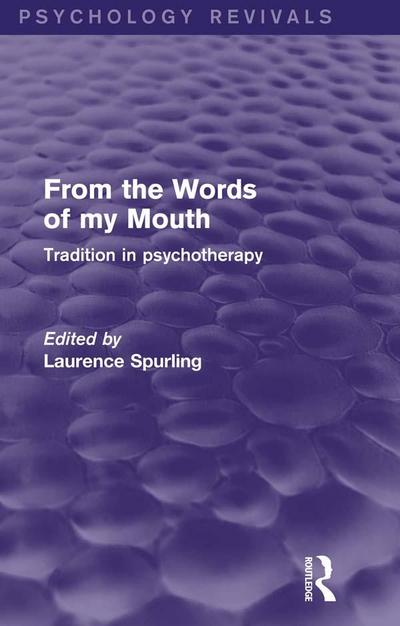 From the Words of my Mouth (Psychology Revivals)