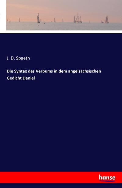 Die Syntax des Verbums in dem angelsächsischen Gedicht Daniel