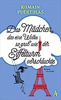 Das Mädchen, das eine Wolke so groß wie der Eiffelturm verschluckte; Übers. v. Überle-Pfaff, Maja; Deutsch